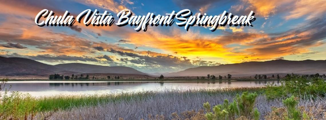 CA Chula Vista Springbreak Kamp Trip April 8th-11th