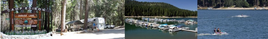 Camp Edison – Shaver Lake Weekend Getaway