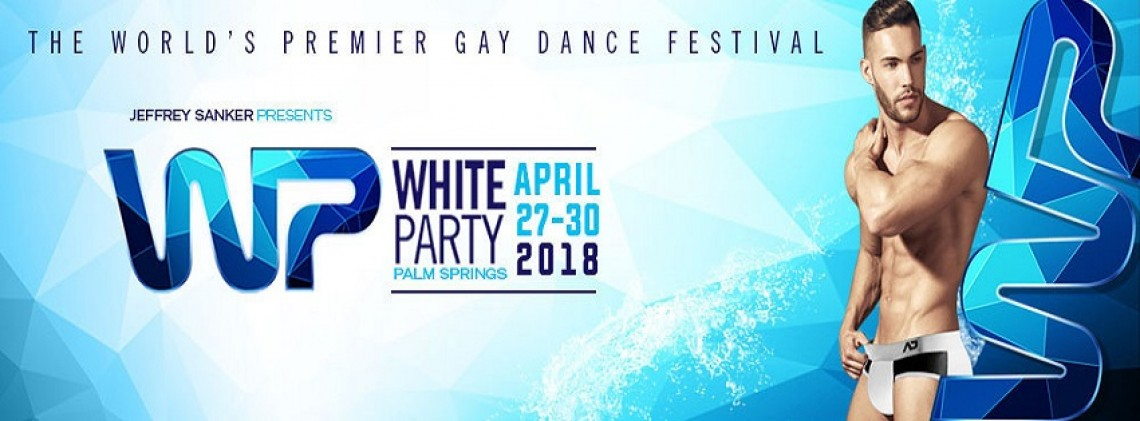 CA White Party Palm Springs 2018